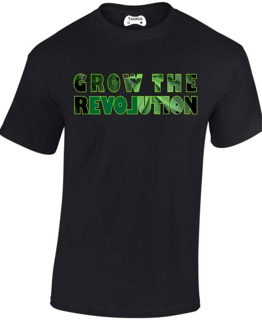 Grow The Revolution Weed Love Marijuana T Shirt