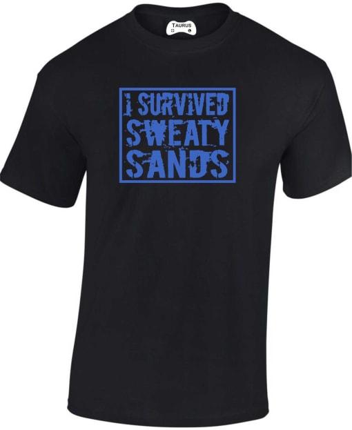 I Survived Sweaty Sands T Shirt