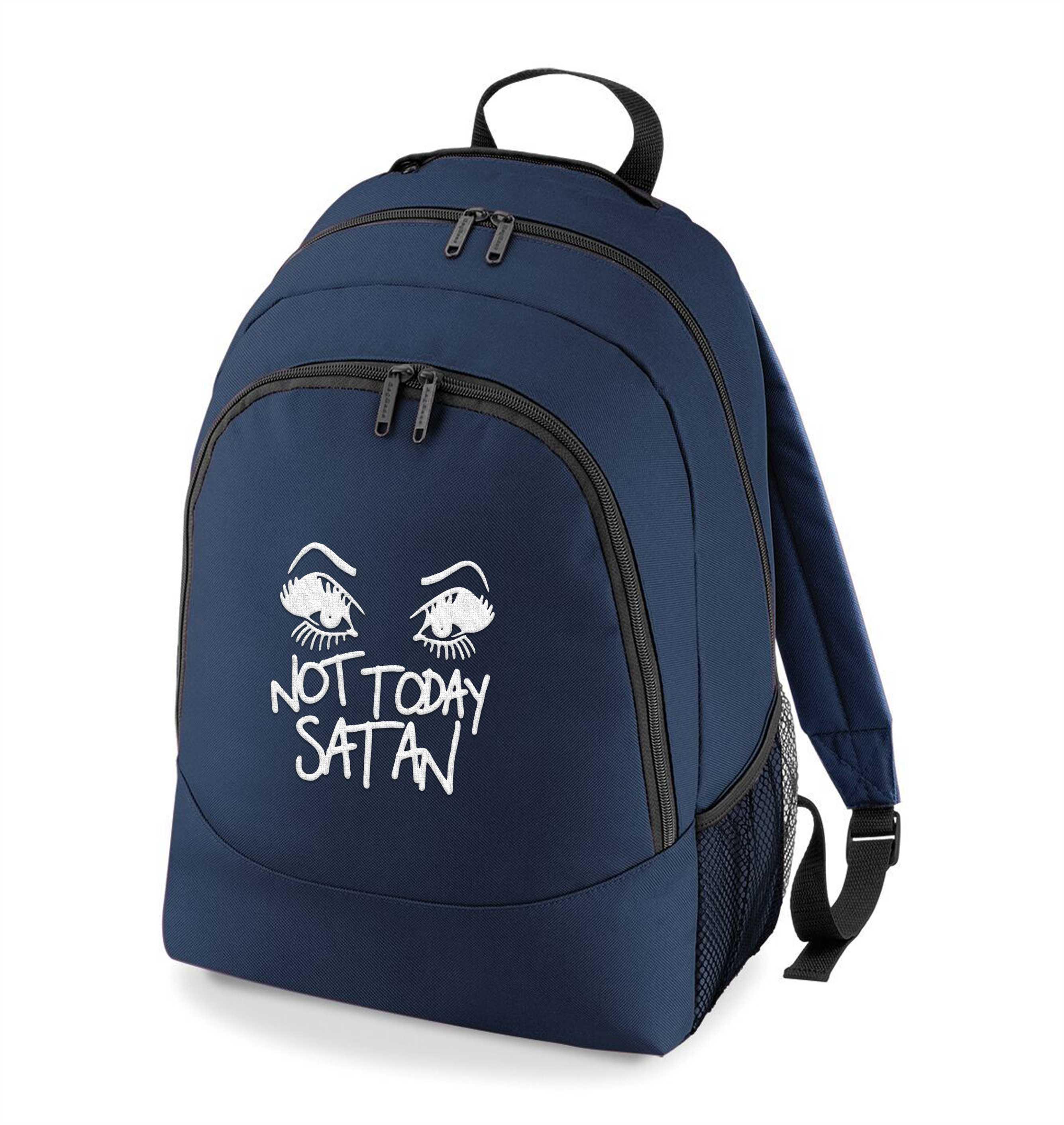 Not Today Satan Rucksack Bag