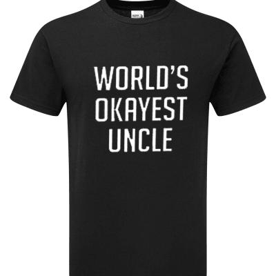 'Worlds Okayest Uncle' Funny Joke T-Shirt