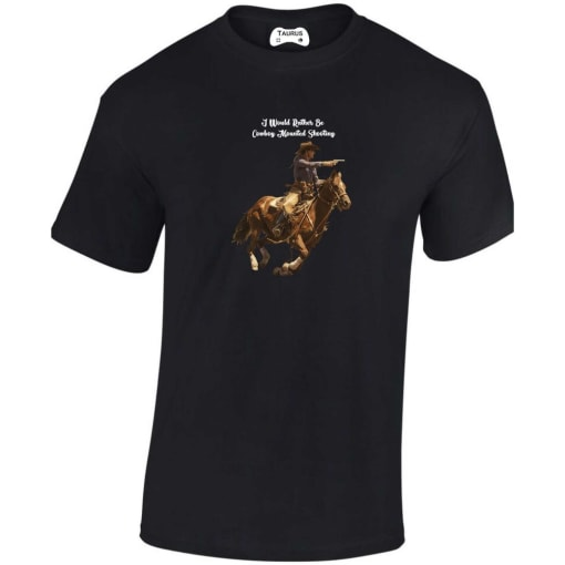 I Would Rather Be Cowboy Mounted Shooting T Shirt