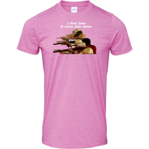 I Would Rather Be Cowboy Action Shooting T Shirt