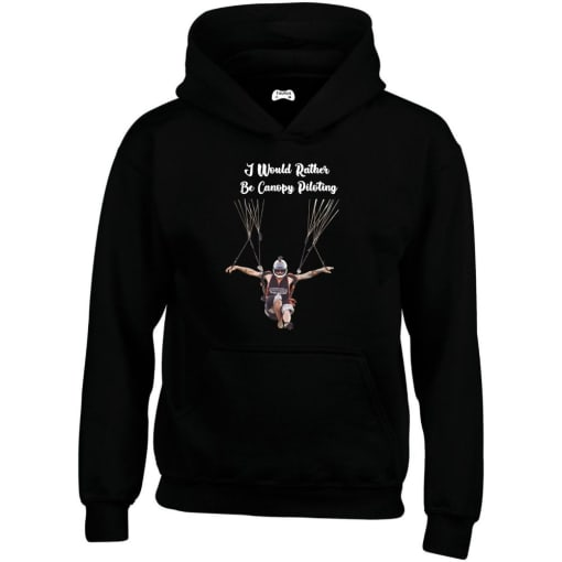 I Would Rather Be Canopy Piloting Hoodie