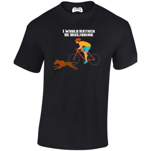 I Would Rather Be Bikejoring T Shirt