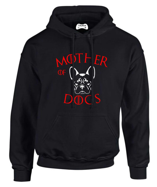 FRENCH BULLDOG MOTHER OF DOGS HOODIE