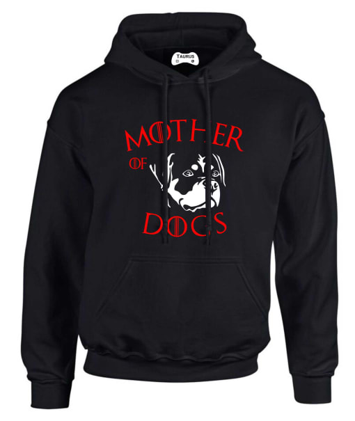 ROTTEILLER  MOTHER OF DOGS HOODIE