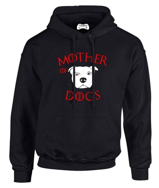 STAFFORDSHIRE BULL TERRIER STAFFIE  MOTHER OF DOGS HOODIE