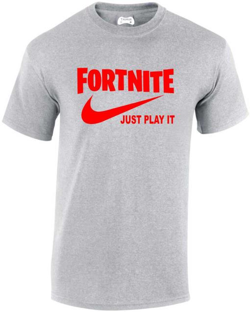 Fortnite Just Play It T-shirts