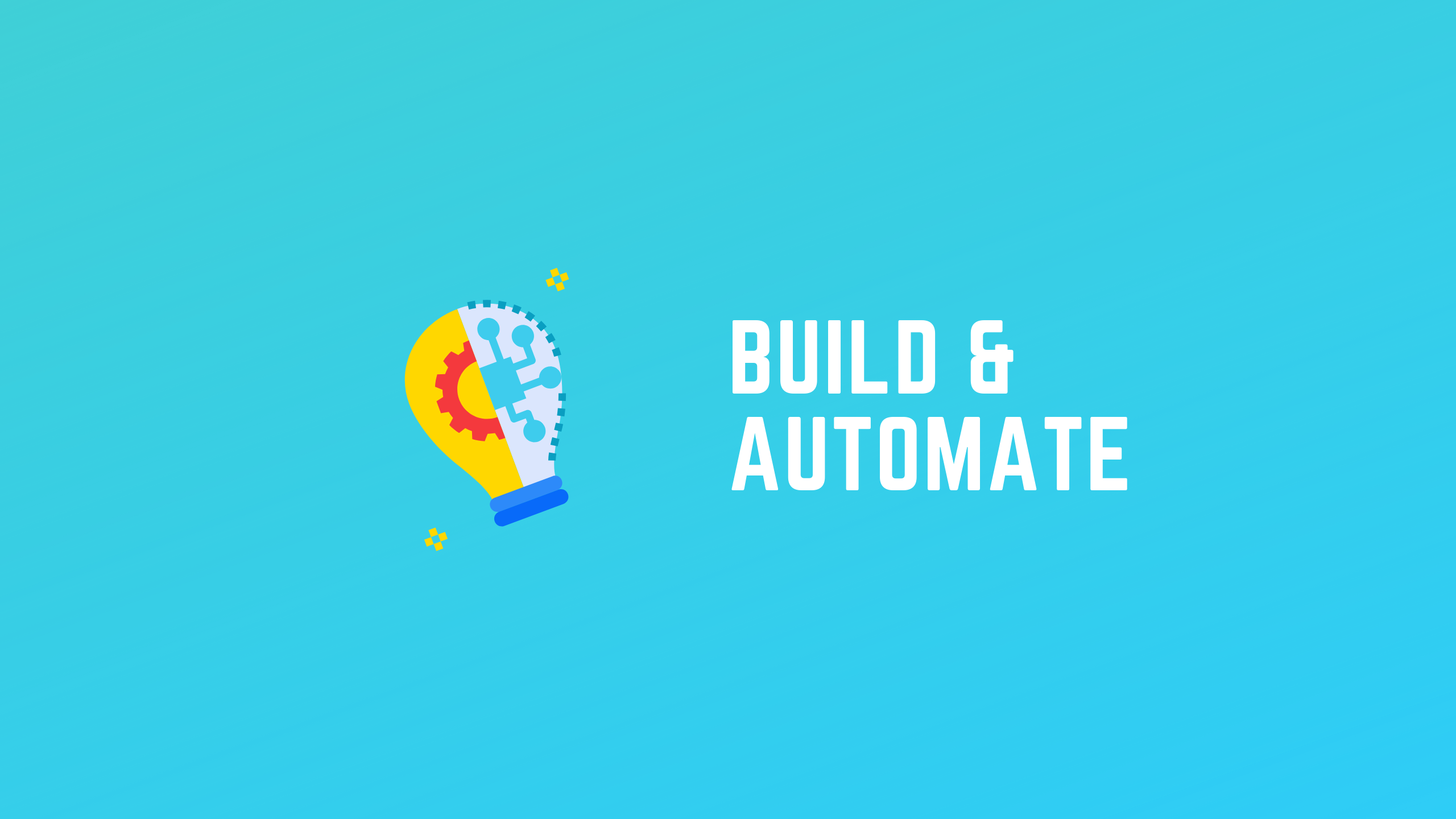 Build & Automate, My YouTube Channel