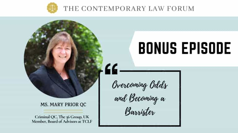 Overcoming Odds and Becoming a Lawyer Mary Prior QC