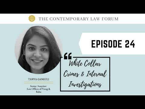 White Collar Crimes & Internal Investigations ft. Tanya Ganguli