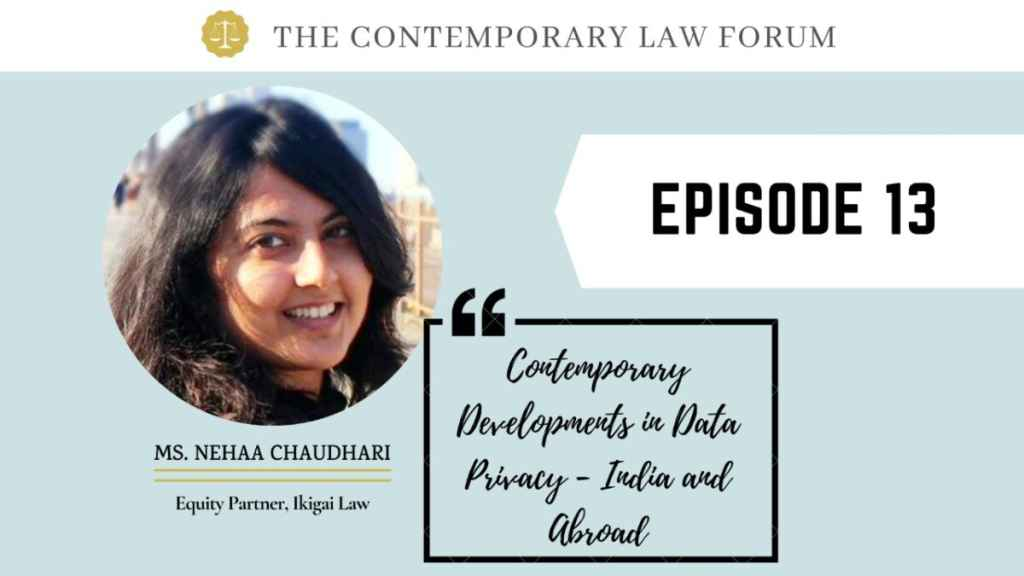 Ms. Nehaa Chaudhari Internet Law and Policy