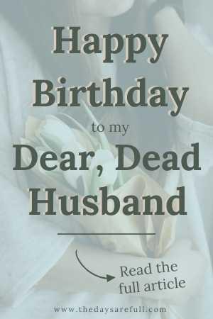 happy_birthday_dead_husband
