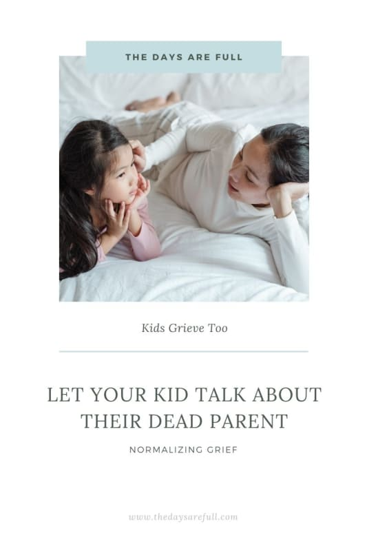 kids need to talk about their dead parent