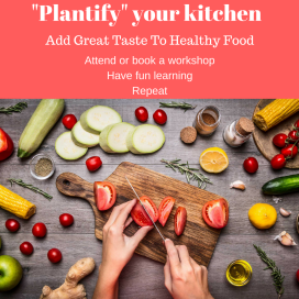 Plant Based Workshop