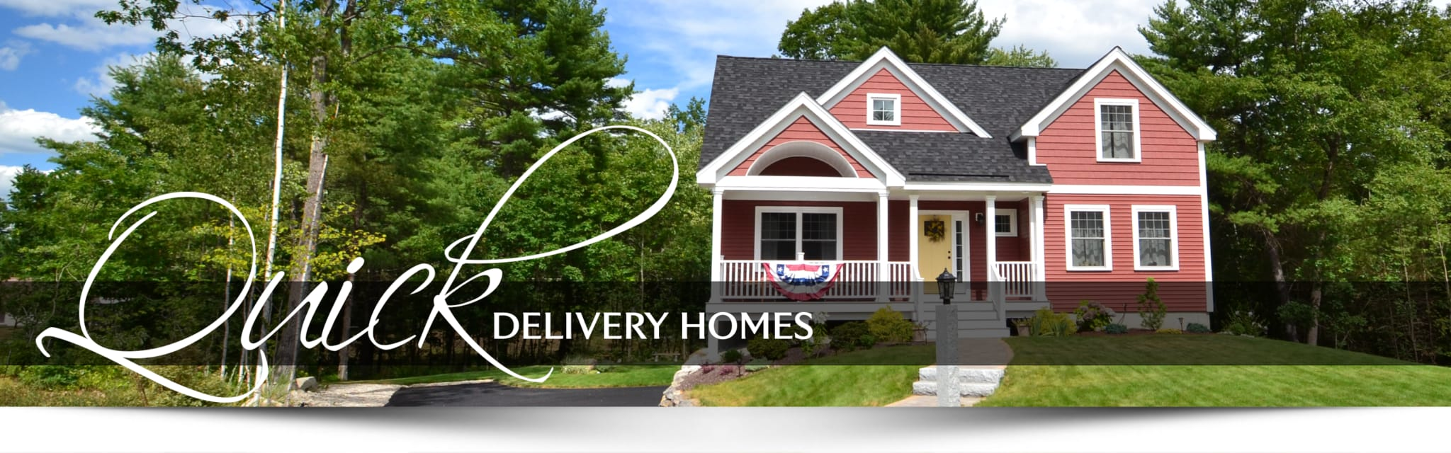 Red house, quick delivery homes banner