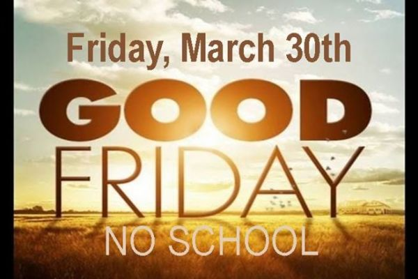 No School, Friday March 30th