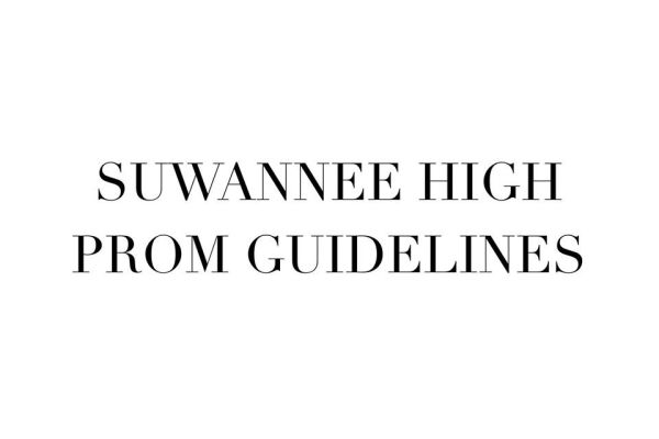 Suwannee High Prom Guidelines/Reminders