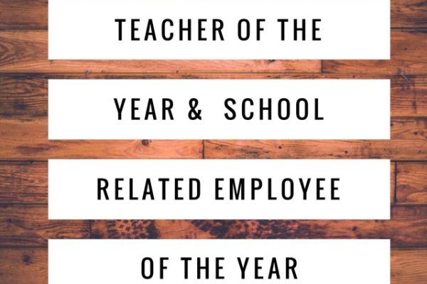 Teacher of the Year & School Related Employee of the Year Announced at Each School