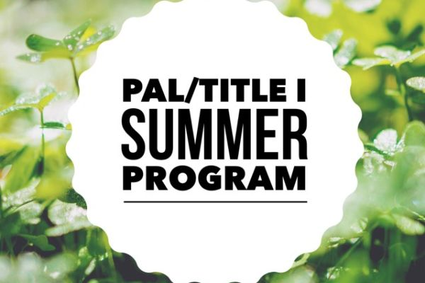 PAL/Title I Summer Program is under way!