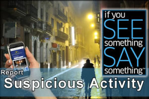 See Something, Say Something (Click Here)