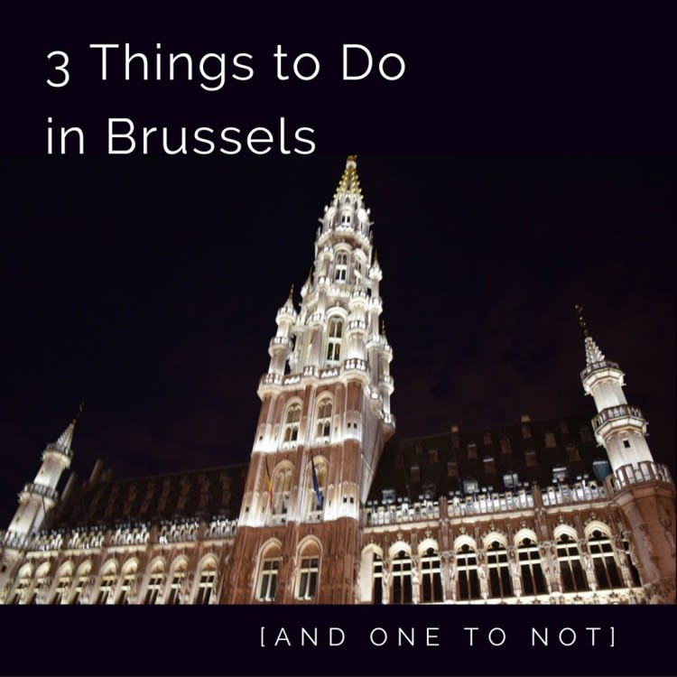 Day One of a Weekend Journey in Brussels, Belgium