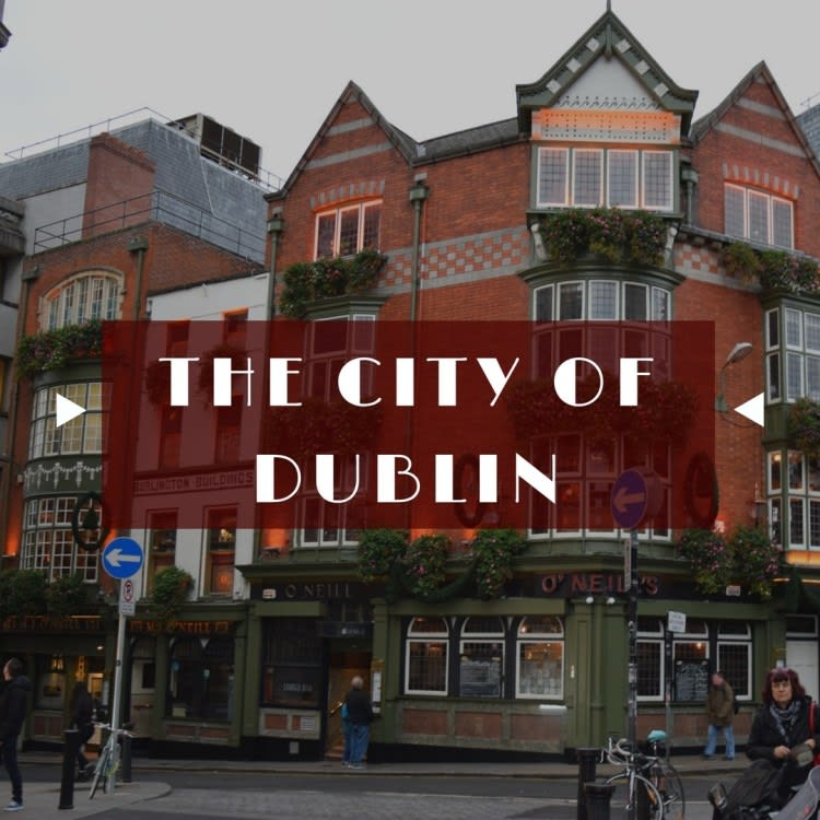 A Return Visit to Dublin, Ireland