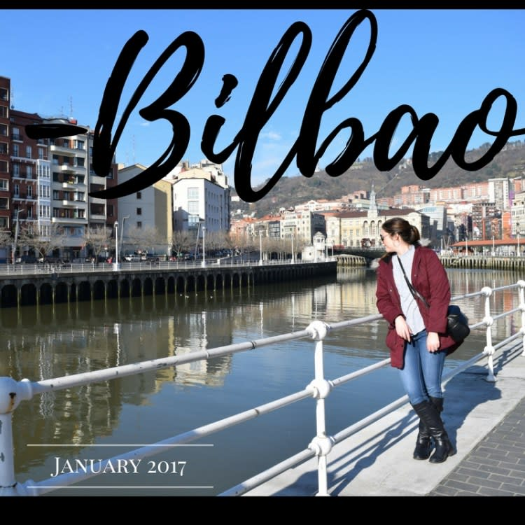 A Weekend Trip to Bilbao, Spain