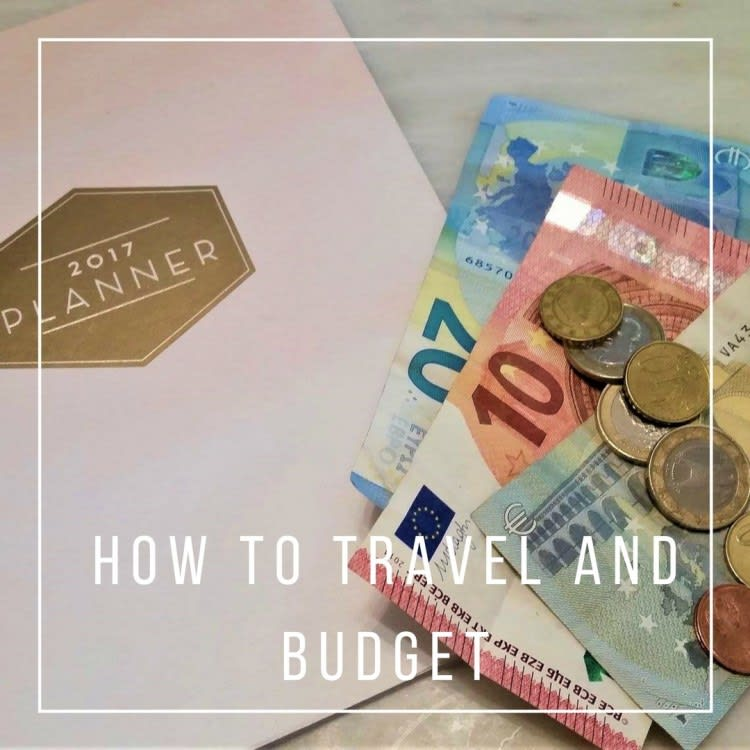 How to Travel and Budget on 700 Euro A Month