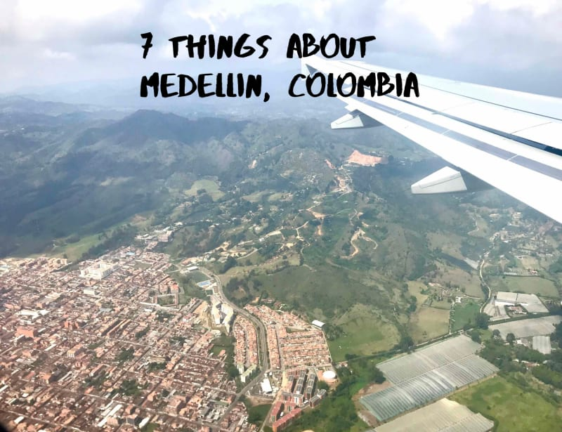 7 Things in 7 Days: Medellin, Colombia