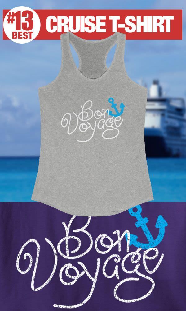 Bon Voyage - #13 Best Cruise Shirt