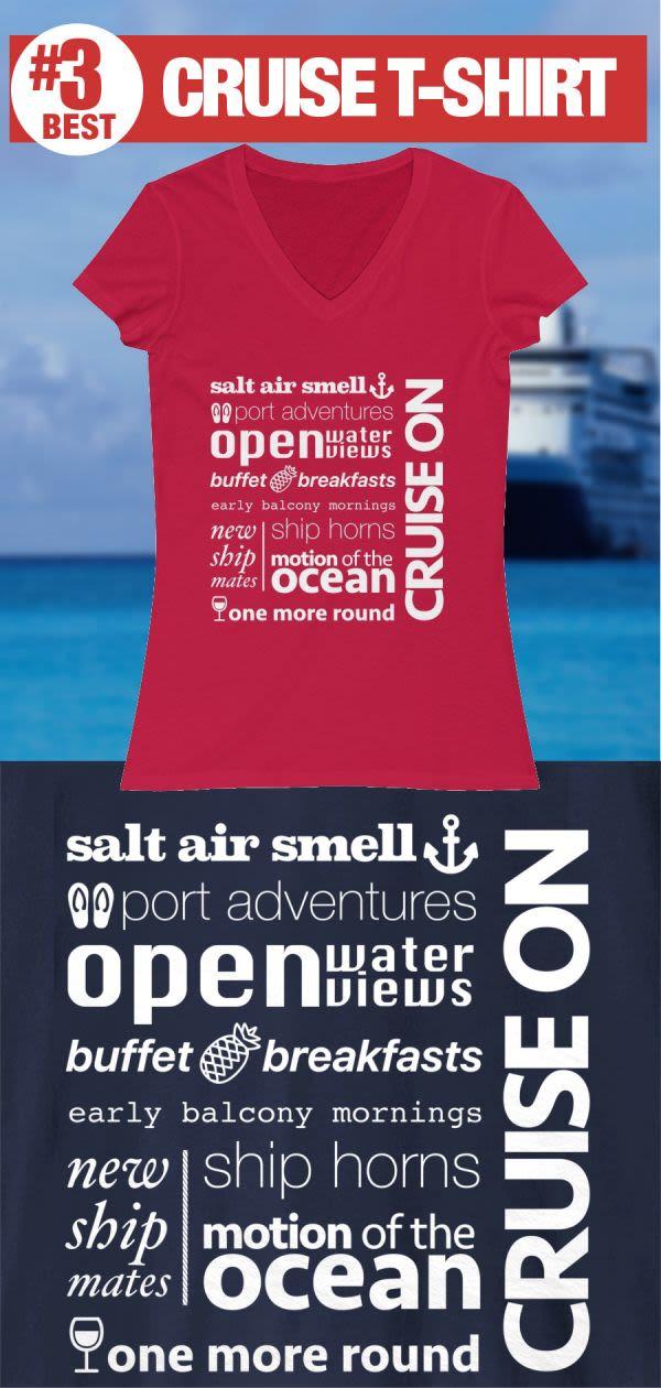 Cruise Sayings - #3 Best Cruise Shirt