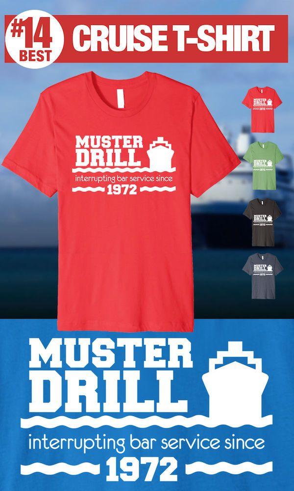 Muster Drill - Interrupting Bar Service - #14 Best Cruise Shirt
