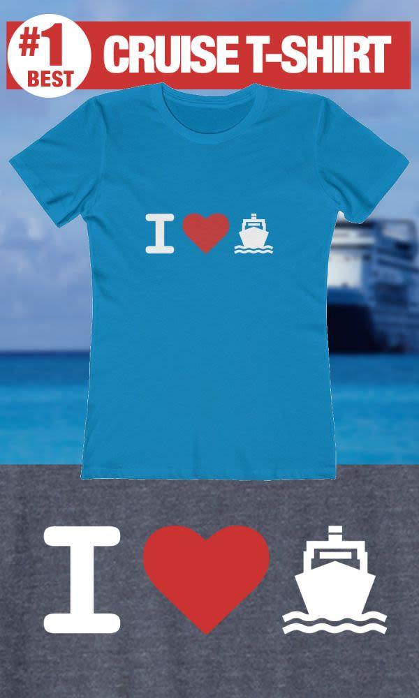 I Love Cruising - #1 Best Cruise Shirt