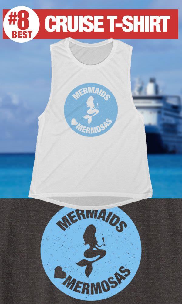 Mermaids Love Mermosas - #8 Best Cruise Shirt