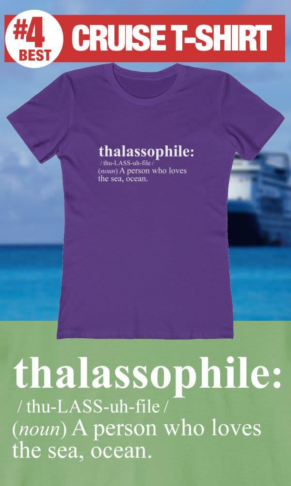 Thalassophile - #4 Best Cruise Shirt