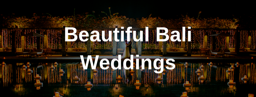 Beautiful Bali Weddings