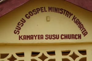 The Water Project: Kamayea, Susu Community & Church -  Church Sign