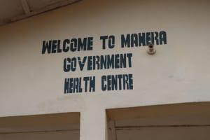 The Water Project: Lungi, Mahera, Mahera Health Clinic -  Health Center Sign