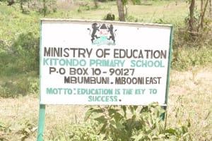 The Water Project: Kitondo Primary School -  School Sign