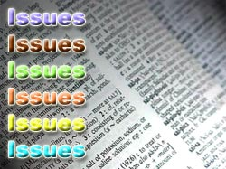 Issues, over use of the word issue in the media