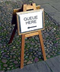 Queue here in Great Britain