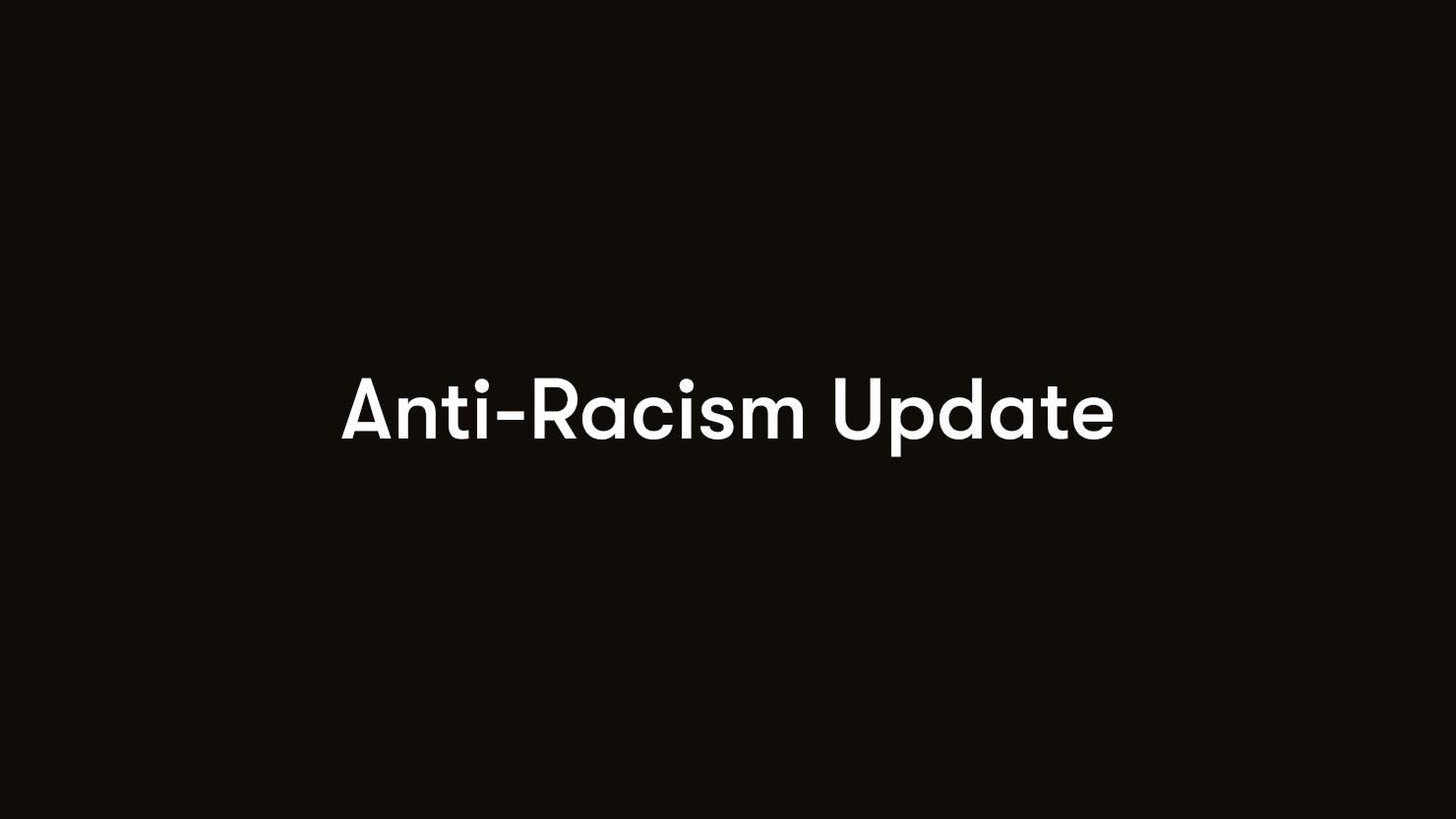 The Box | Anti-Racism Update