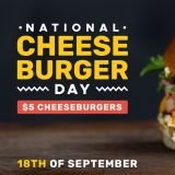 Photo of menu item: $5 National Cheeseburger Day Cheeseburger