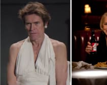 Willem Dafoe in a dress or Helen Mirren chastising us? It's going to be a tough call.