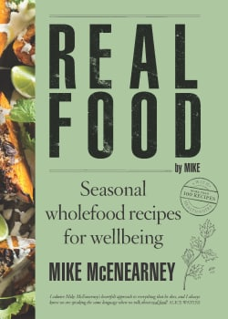 Real Food: Seasonal Wholefood Recipes for Wellbeing