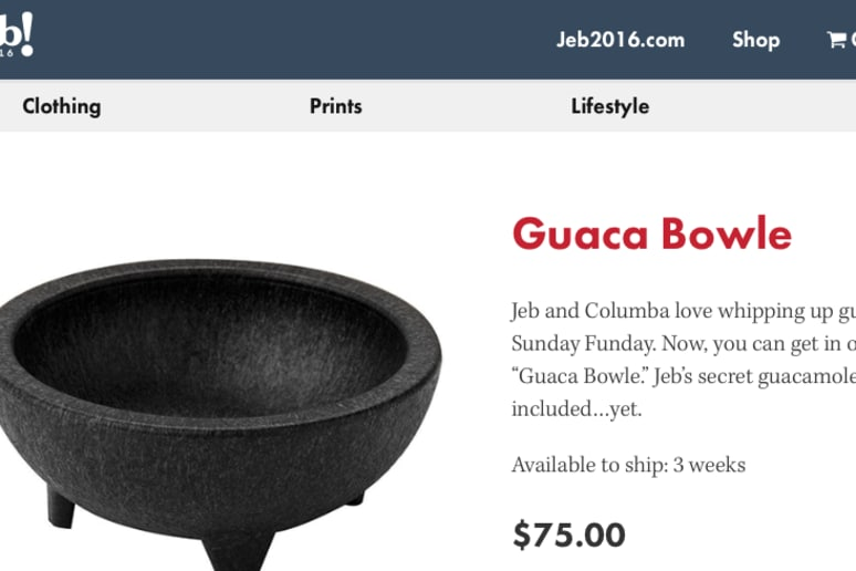 We'll keep our eye out for a sale on Jeb Bush's guac bowl.