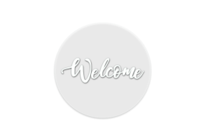 Photograph of Clear Perspex Welcome Sign Round