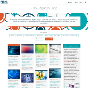Fish & Richardson Litigation Blog