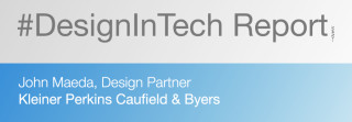 KPCB's #DesignInTech Report Recognizes the Entrepreneurial Importance of Design